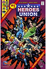 The Heroes Union #1: Now It Begins! Kindle Edition
