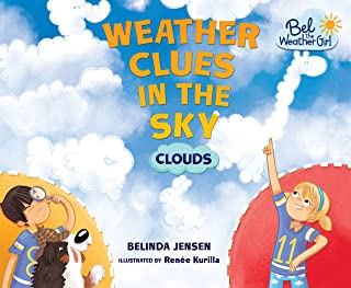 Weather Clues in the Sky: Clouds (Bel the Weather Girl)