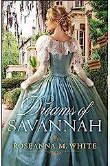 Dreams of Savannah Kindle Edition