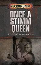 Once a Stimm Queen (Necromunda)