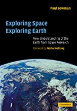 Exploring Space, Exploring Earth: New Understanding of the Earth from Space Research