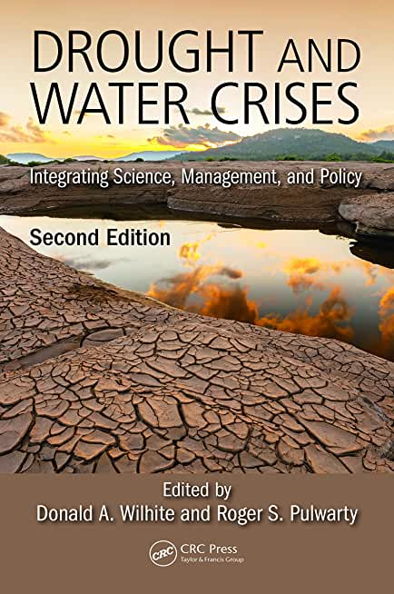 Drought and Water Crises: Integrating Science, Management, and Policy, Second Edition (English Edition)