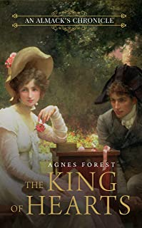 The King of Hearts (The Almack's Chronicles Book 3)