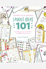 Journal with Purpose Layout Ideas 101: Over 100 inspiring journal layouts plus 500 writing prompts Kindle Edition