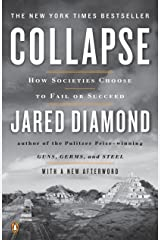 Collapse: How Societies Choose to Fail or Succeed: Revised Edition Kindle Edition