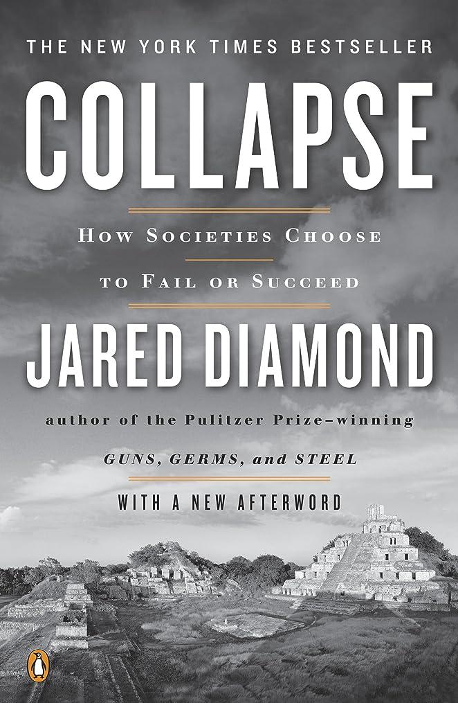 写真褐色かすかなCollapse: How Societies Choose to Fail or Succeed: Revised Edition (English Edition)