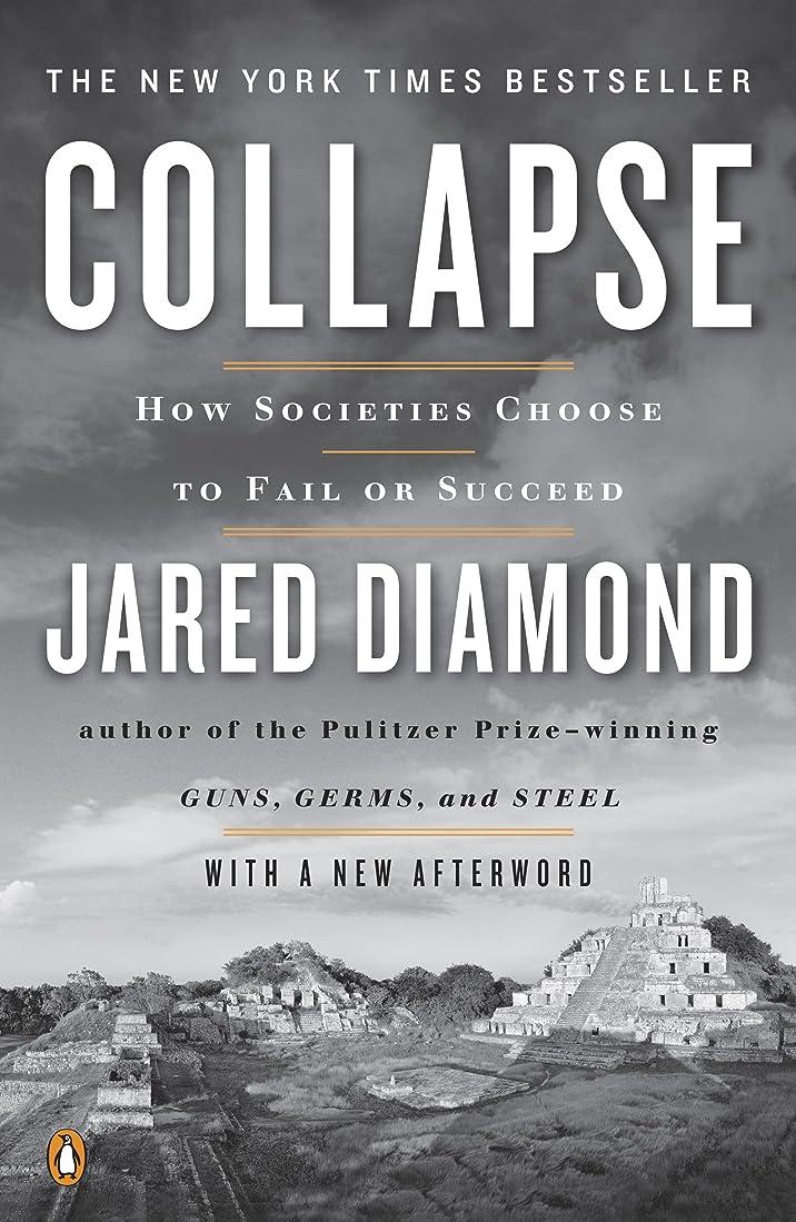 満州望まない道徳教育Collapse: How Societies Choose to Fail or Succeed: Revised Edition (English Edition)