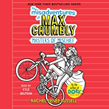 Masters of Mischief: The Misadventures of Max Crumbly, Book 3