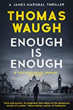 Enough is Enough: A James Marshal Thriller