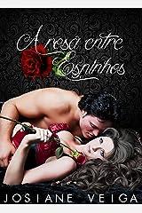A Rosa entre Espinhos eBook Kindle