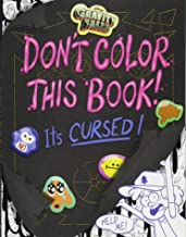 Gravity Falls Don't Color This Book!: It's Cursed!
