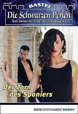 Die schwarzen Perlen - Folge 30: Der Zorn des Spaniers (German Edition)