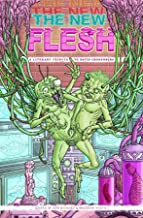 The New Flesh: A Literary Tribute To David Cronenberg