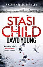 Stasi Child: The award-winning Cold War crime thriller (The Oberleutnant Karin Müller series)