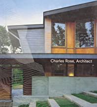Charles Rose, Architect