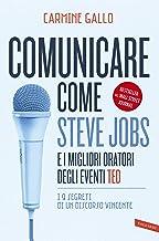 Permalink to Comunicare come Steve Jobs e i migliori oratori degli eventi TED: I 9 segreti di un discorso vincente PDF