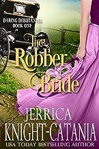 The Robber Bride (The Daring Debutantes, Book 1)