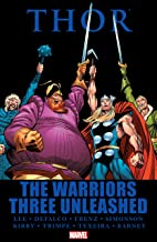 Thor: The Warriors Three Unleashed (Thor (1966-1996))