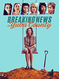 Breaking News in Yuba County on Digital Now and on Blu-ray and DVD March 23 from Warner Bros.