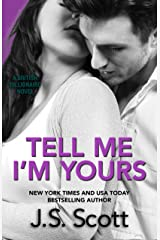Tell Me I'm Yours: The British Billionaires Kindle Edition