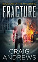 Fracture (The Machinists Book 1) (English Edition)
