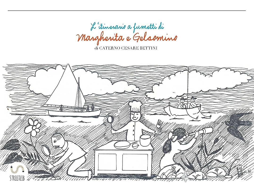 勉強する触手素朴なItinerario di Gelsomino e Margherita (Italian Edition)