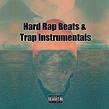 Hard Rap Beats & Trap Instrumentals [Explicit]
