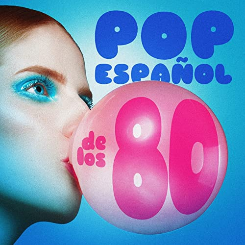 Pop Español De Los 80