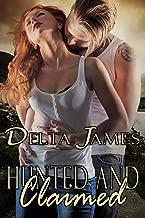 Hunted and Claimed: An Alpha Shifter Romance (Wayward Mates Book 7)