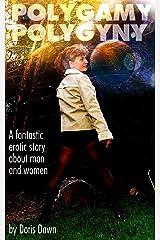 Polygamy vs. Polygyny (Naked Beyond Time & Space Book 1) Kindle Edition