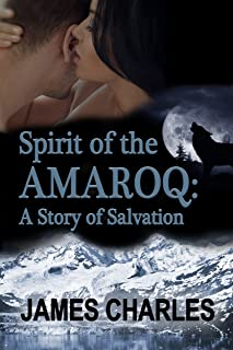 Spirit of the Amaroq: A Story of Salvation