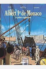 Albert 1er : Le prince explorateur Format Kindle