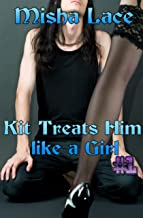 Kit Treats Him like a Girl #1