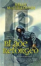 Blade Reforged (A Fallen Blade Novel Book 4)