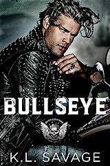BULLSEYE (RUTHLESS KINGS MC™ LAS VEGAS CHAPTER (A RUTHLESS UNDERWORLD NOVEL) Book 12) Kindle Edition