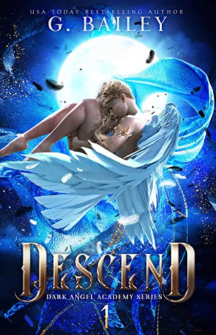 Descend (Dark Angel Academy Book 1) (English Edition)