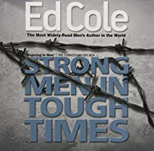 Strong Men In Tough Times Workbook: Being a Hero in Cultural Chaos (Majoring in Men: The Curriculum for Men)