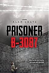 Prisoner B-3087 Kindle Edition