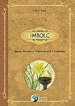 Livres Imbolc: Rituels, Recettes et Traditions de la Chandeleur ePUB, MOBI, Kindle et PDF