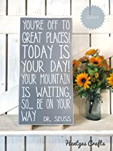 CELYCASY Youre Off to a Great Places Today is Your Day Your Mountain is Waiting so be on Your Way Dr Seuss