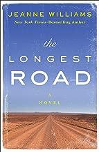 The Longest Road: A Novel