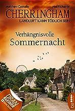 Cherringham - Verhängnisvolle Sommernacht: Landluft kann tödlich sein (Ein Fall für Jack und Sarah 12) (German Edition)