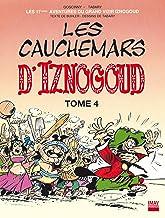 Iznogoud - tome 17 - Les cauchemars d'Iznogoud 4 (BANDE DESSINEE) (French Edition)