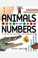 Animals by the Numbers: A Book of Infographics (Outstanding Science Trade Books for Students K-12) Kindle Edition