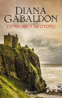 Tambores de Otoño (Outlander IV) (Saga Outlander)
