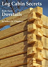 Log Cabin Secrets: Book 3: Dovetails (English Edition)