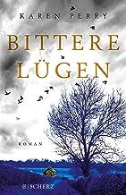 Bittere Lügen: Roman (German Edition)