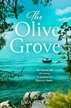 The Olive Grove: Escape to idyllic Croatia with this emotional and gripping novel the perfect summer read of 2021