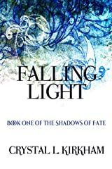 Falling Light (The Shadows of Fate Book 1) Kindle Edition