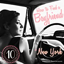 How To Find A Boyfriend In New York: 10 Great Places to Find Single Jewish Men in New York City (English Edition)
